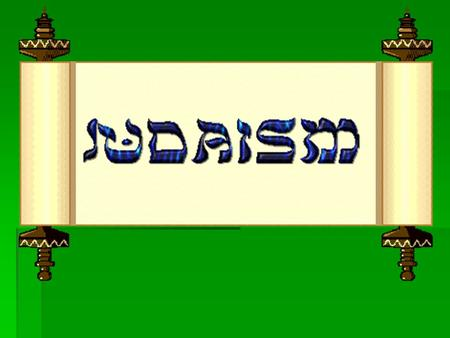Judaism  Founded: 13 th Century BCE  Founder: Moses, who emancipated the Jews from slavery in Egypt and later established a 'covenant' between his.