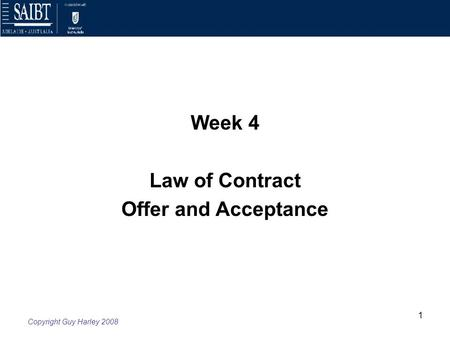 Week 4 Law of Contract Offer and Acceptance.