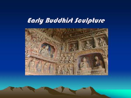 Early Buddhist Sculpture. The Caves of Yungang Located in the Shanxi Province of China Represent early Buddhist art in China. Carved 1500 years ago