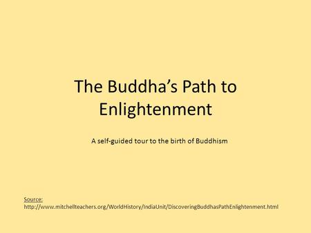 The Buddha's Path to Enlightenment