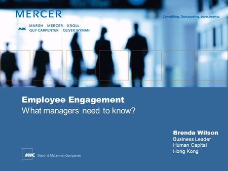 Brenda Wilson Business Leader Human Capital Hong Kong Employee Engagement What managers need to know?