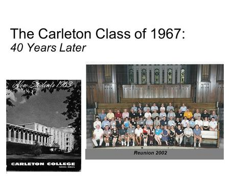 The Carleton Class of 1967: 40 Years Later Reunion 2002.