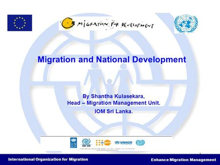 Migration and National Development Head – Migration Management Unit.
