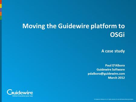 Agenda Introduction to the Guidewire platform