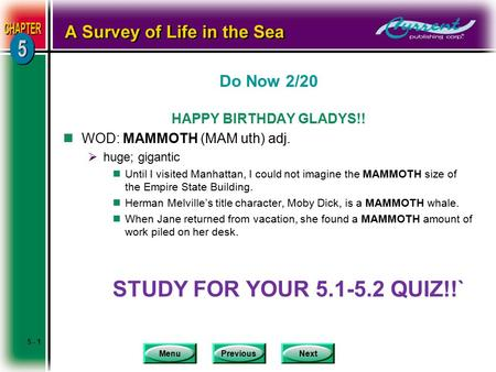 MenuPreviousNext Do Now 2/20 HAPPY BIRTHDAY GLADYS!! nWOD: MAMMOTH (MAM uth) adj.  huge; gigantic nUntil I visited Manhattan, I could not imagine the.