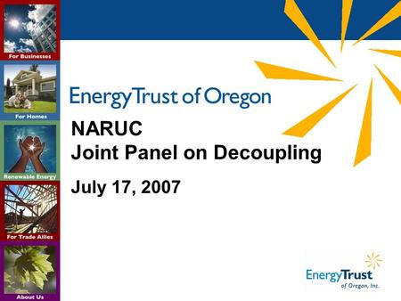 NARUC Joint Panel on Decoupling July 17, 2007. 2 Oregon Energy Sources.