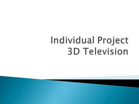  3DTV is regarded by the experts and the general public as the next major step in video technologies; entertainment applications, as well as 3D video.