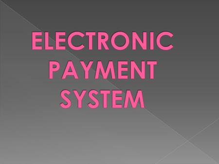 EPS (Electronic payment system) is an online business process used for fund transfer using electronic means, i.e  Personal computers  services  Mobile.