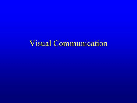 Visual Communication. Agenda Visual literacy Visual design guidelines Research on visuals in education.