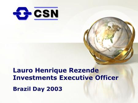 Lauro Henrique Rezende Investments Executive Officer Brazil Day 2003.