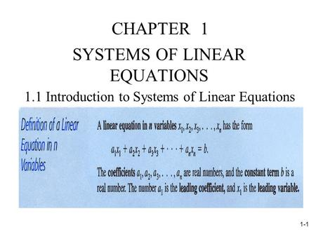 1-1 CHAPTER 1 SYSTEMS OF LINEAR EQUATIONS 1.1 Introduction to Systems of Linear Equations.