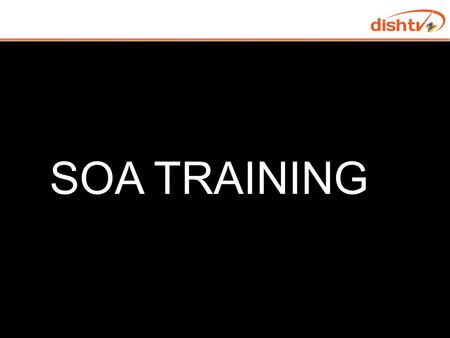 SOA TRAINING. Objective Understand the critical cases of SOA Explain the different SOA scenarios on Call Avoid wrong commitment to subscribers Avoid forwarding.
