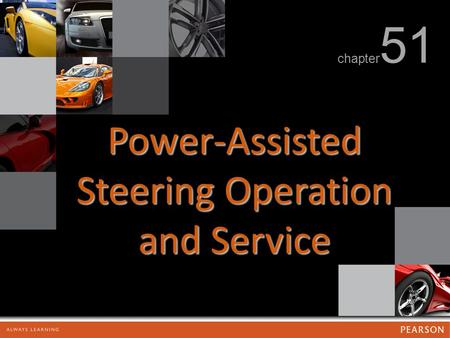Power-Assisted Steering Operation and Service chapter 51.