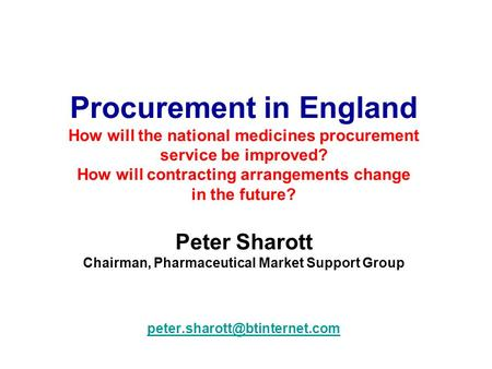 Chairman, Pharmaceutical Market Support Group