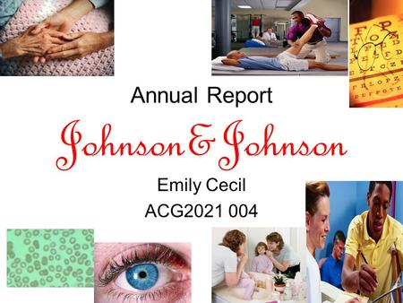 Annual Report Johnson&Johnson Emily Cecil ACG2021 004.