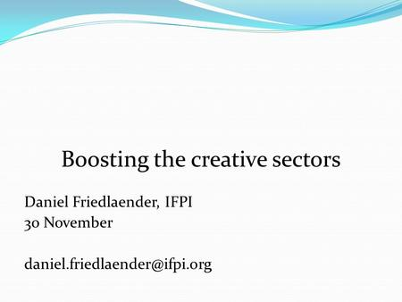 Boosting the creative sectors