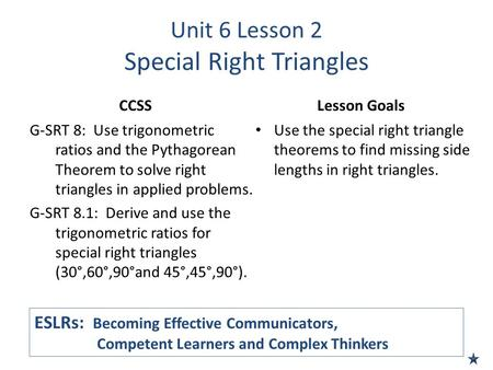 Unit 6 Lesson 2 Special Right Triangles