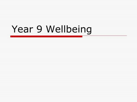 Year 9 Wellbeing. Student Equipment Requirement  Wellbeing Journal  Display Folder for Student Learning Portfolio (Provided by College)  College Diary.