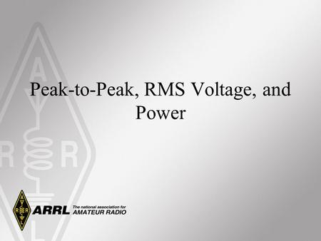 Peak-to-Peak, RMS Voltage, and Power. Alternating Current Defined In alternating current (ac), electrons flow back and forth through the conductor with.