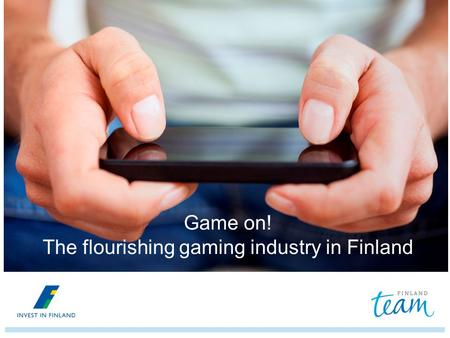 Game on! The flourishing gaming industry in Finland.