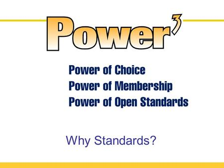 Why Standards?. 2005 - Year of Implementation! Dataflow without Standards.