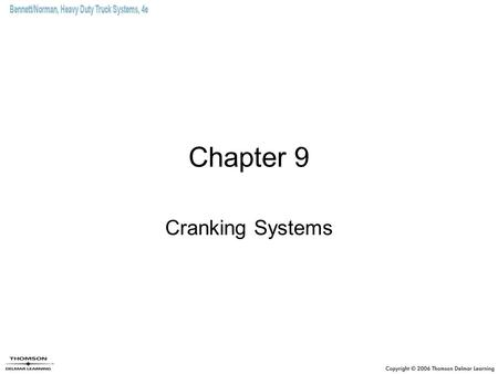 Chapter 9 Cranking Systems.