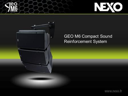 GEO M6 Compact Sound Reinforcement System. GEO M6 consists of 2 identically-sized compact modules.
