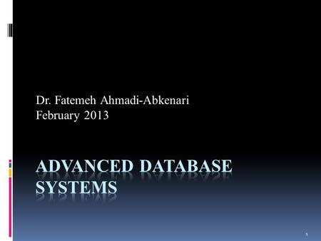 1 Dr. Fatemeh Ahmadi-Abkenari February 2013. 2 Grade Detail Final Exam: 14 Research and Presentation: 6.