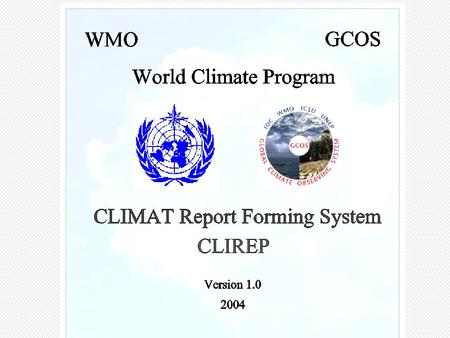 Russian Federation CDMS1. 2 CLIREP GTS CLIMAT CLIMAT TEMP DBMS ACCESS Text files EXCEL Tables Key Entry Property files.