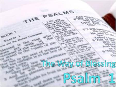 "vs 1 – ""the way of sinners"" vs 2 – ""the way of the righteous"" = echoed by first and last words of the Psalm: ""Blessed … perish"" = summary – result in."