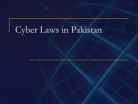 Cyber Laws in Pakistan. Cyber Crime Activity in which computers or networks are a tool, a target, or a place of criminal activity. Cyber crime also stated.