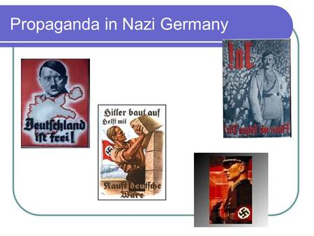Propaganda in Nazi Germany. The Ministry of Enlightenment and Propaganda This ministry was set up as soon as the Nazis came to power It was led by Joseph.