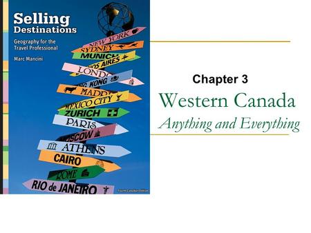 Western Canada Anything and Everything Chapter 3.
