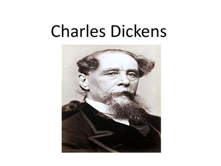 Charles Dickens. He was born at Portsmouth, England. (7 February 1812—9 June 1870) At age five, Charles moved to Chatham. At age ten, his family moved.