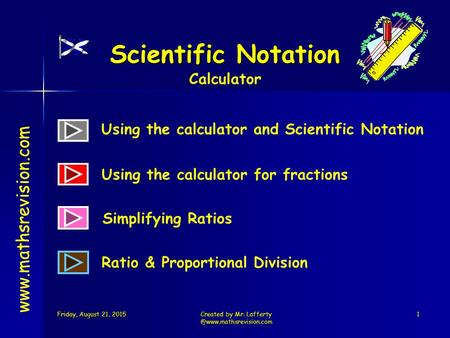Created by Mr. Scientific Notation  Using the calculator and Scientific Notation.