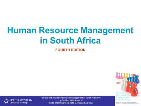 For use with Human Resource Management in South Africa 4e by Grobler, Wärnich et al ISBN: 1408019515 © 2010 Cengage Learning Human Resource Management.