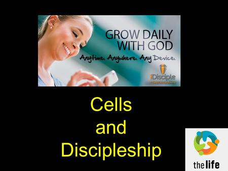 "Cells and Discipleship. Matthew 22:36-40 (NIV) 36 ""Teacher, which is the greatest commandment in the Law?"" 37 Jesus replied: ""'Love the Lord your God."