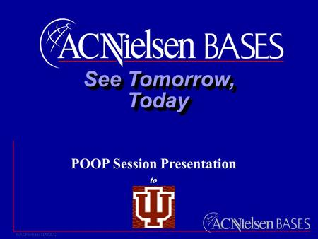 See Tomorrow, TodayToday POOP Session Presentation to.