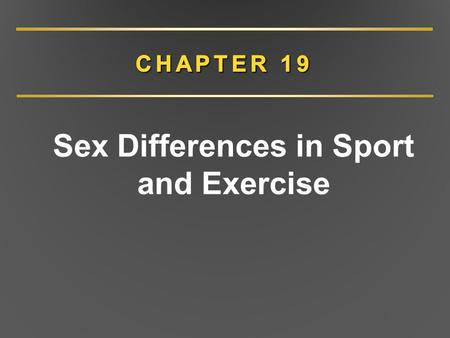 Sex Differences in Sport and Exercise