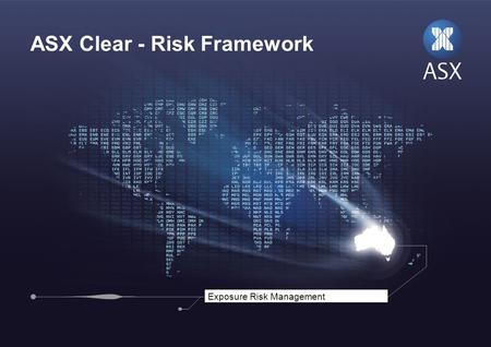 ASX Clear - Risk Framework