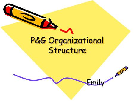 P&G Organizational Structure
