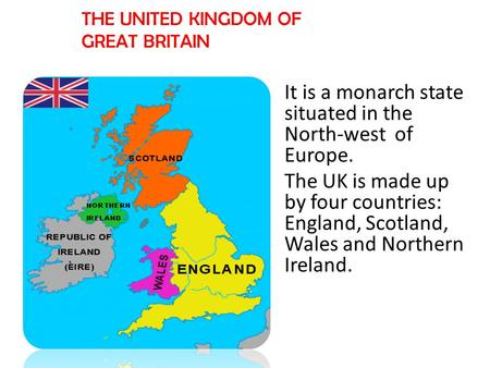 It is a monarch state situated in the North-west of Europe.