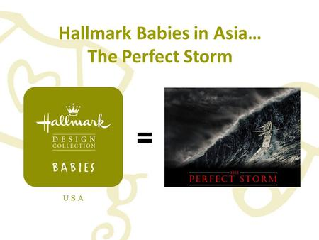 = Hallmark Babies in Asia… The Perfect Storm Hong Kong 2011.