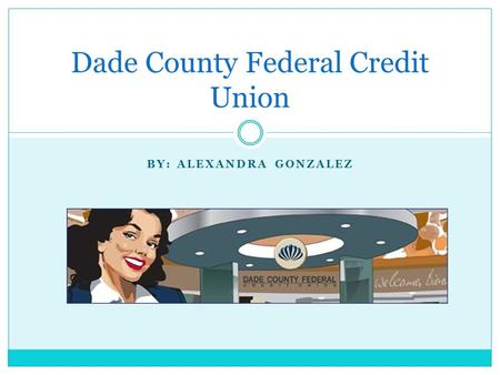 Dade County Federal Credit Union