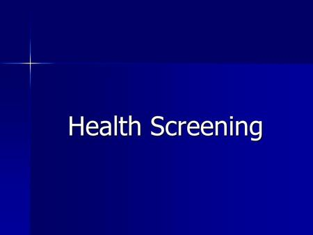 Health Screening. Should you go for health screening? Health screening helps to discover if a person is suffering from a particular disease or condition,