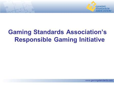 Www.gamingstandards.com Gaming Standards Association's Responsible Gaming Initiative.