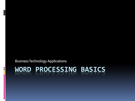 Word Processing basics