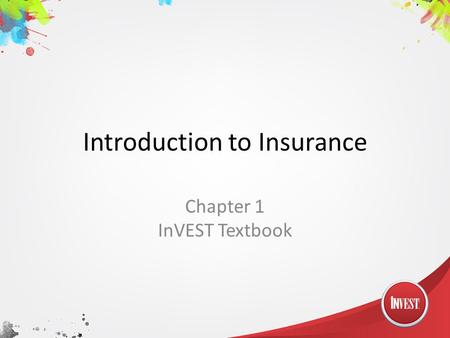 Introduction to Insurance Chapter 1 InVEST Textbook.