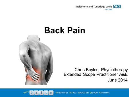 Back Pain Chris Boyles, Physiotherapy Extended Scope Practitioner A&E