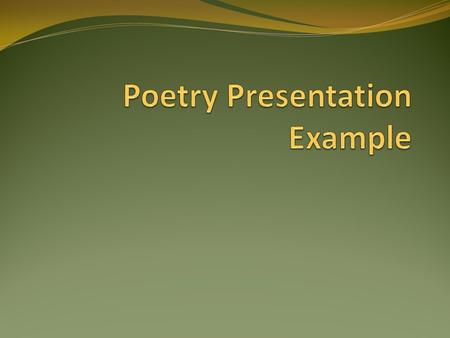 Poetry Presentation Example